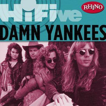 Damn Yankees - Rhino Hi-Five: Damn Yankees