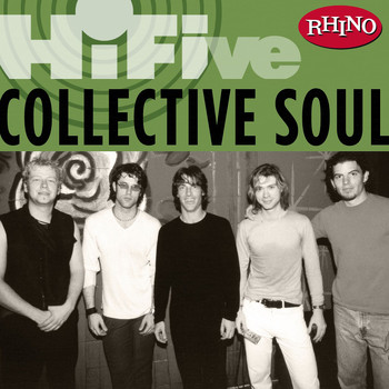 Collective Soul - Rhino Hi-Five: Collective Soul