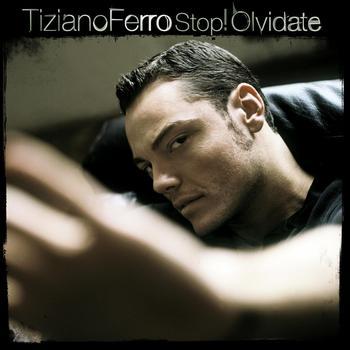 Tiziano Ferro - Stop! Olvidate