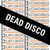 Dead Disco - City Place