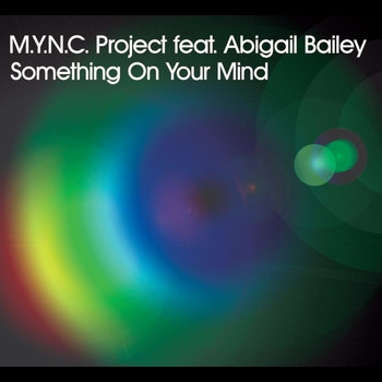 MYNC Project - Something On Your Mind