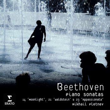 Mikhail Pletnev - Beethoven: Piano Sonatas 14 'Moonlight', 21 'Waldstein' & 23 'Appassionata'