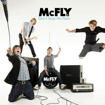 McFly - Don't Stop me Now