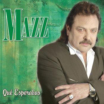 Mazz - Que Esperabas