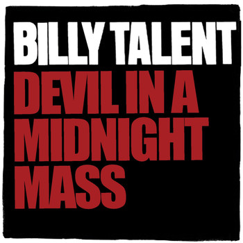 Billy Talent - Devil In A Midnight Mass