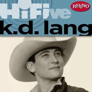 k.d. lang - Rhino Hi-Five: k.d. lang