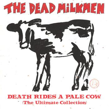 The Dead Milkmen - Death Rides A Pale Cow