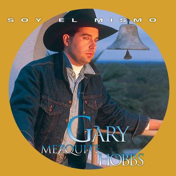 Gary Hobbs - Soy El Mismo