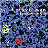 Cocteau Twins - Four Calender Cafe (Standard Version)