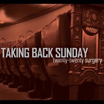 Taking Back Sunday - Twenty-Twenty Surgery [Live]