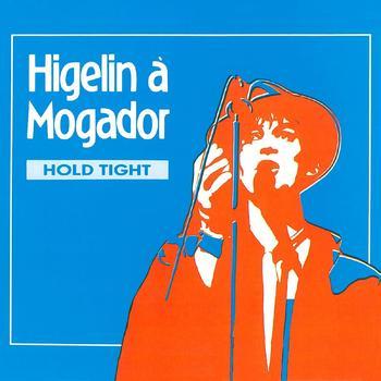 Jacques Higelin - Mogador