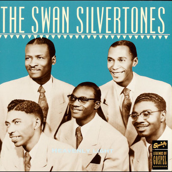 The Swan Silvertones - Heavenly Light