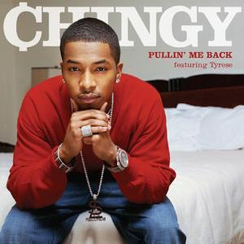Chingy - Pullin' Me Back