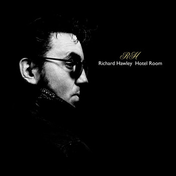 Richard Hawley - Hotel Room