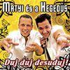 Matyi Es A Hegedus - Duj-Duj-Desuduj (Explicit)