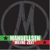 Manuellsen - Meine Zeit