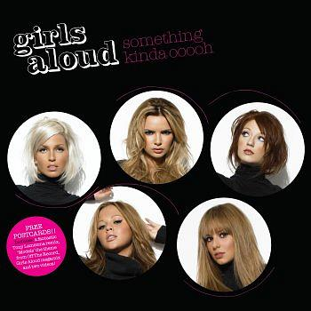 Girls Aloud - Something Kinda Ooooh