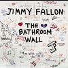 Jimmy Fallon - The Bathroom Wall