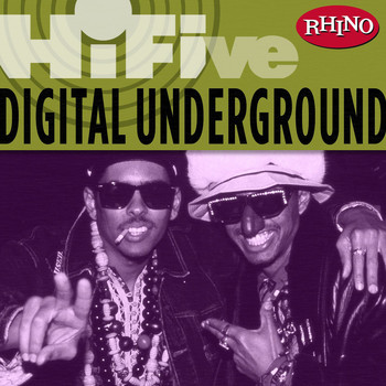 Digital Underground - Rhino Hi-Five: Digital Underground