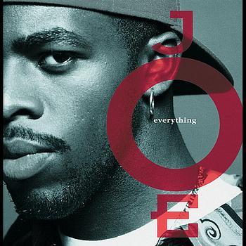 Joe - Everything