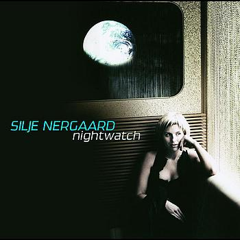Silje Nergaard - Nightwatch