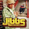 Jibbs - Jibbs feat. Jibbs (UK Version)