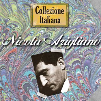 Nicola Arigliano - Collezione Italiana