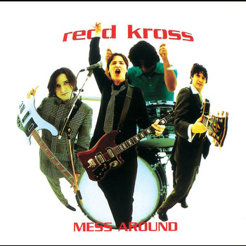Redd Kross - Mess Around