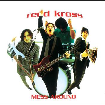 Redd Kross - Mess Around