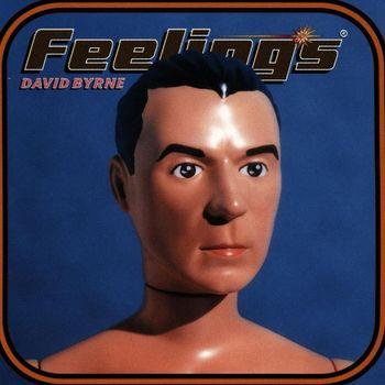 David Byrne - Feelings