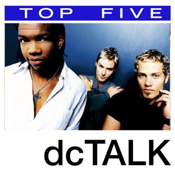 DC Talk - Top 5: Hits