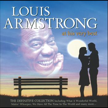 Louis Armstrong - Louis Armstrong - At His Very Best