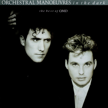 Orchestral Manoeuvres In The Dark - The Best Of Orchestral Manoeuvres In The Dark
