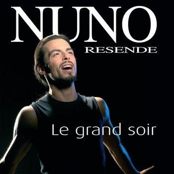 Nuno Resende - Le Grand Soir