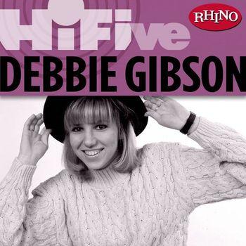 Debbie Gibson - Rhino Hi-Five: Debbie Gibson