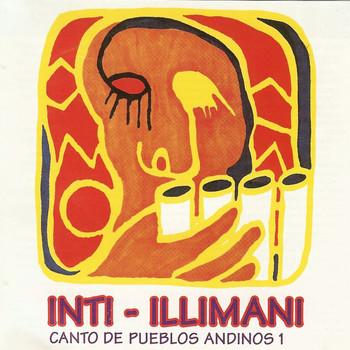 Inti Illimani - Canto De Pueblos Andinos 1