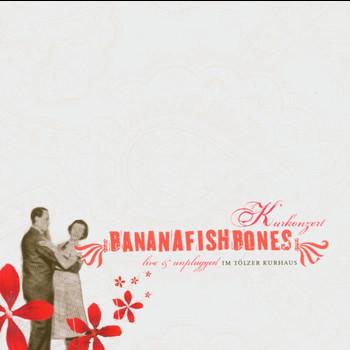 Bananafishbones - Kurkonzert - live&unplugged