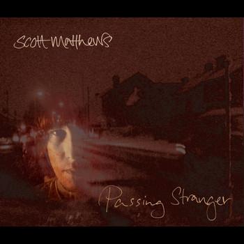Scott Matthews - Passing Stranger (Radio Edit)