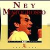 Ney Matogrosso - Minha Historia