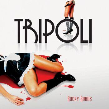 Tripoli - Rocky Roads