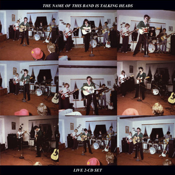 Talking Heads - The Name Of This Band Is Talking Heads