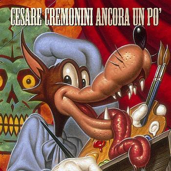 Cesare Cremonini - Ancora un pò