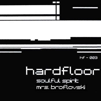 Hardfloor - Soulful Spirit/Mrs. Broflovski