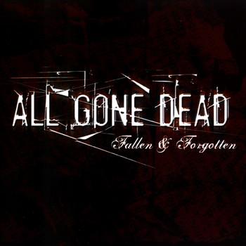 All Gone Dead - Fallen & Forgotten