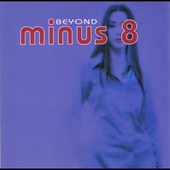 Minus 8 - Beyond