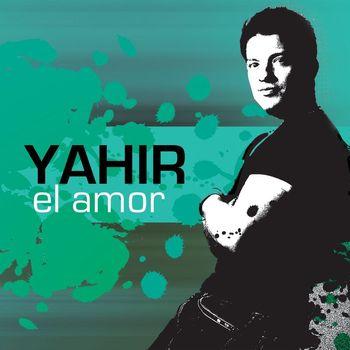 Yahir - El Amor