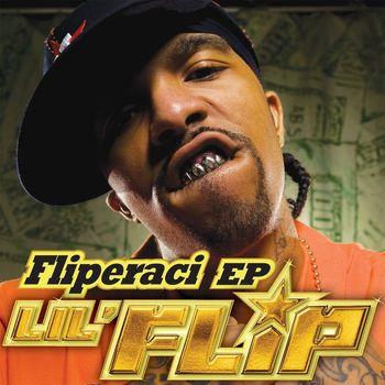 Lil' Flip - Fliperaci EP