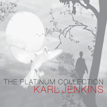 Karl Jenkins - Karl Jenkins: The Platinum Collection