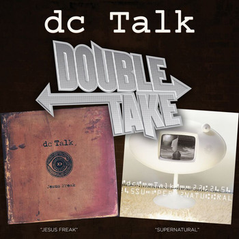 DC Talk - Double Take - DC Talk