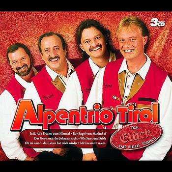 Alpentrio Tirol - Das Glück Hat Einen Namen